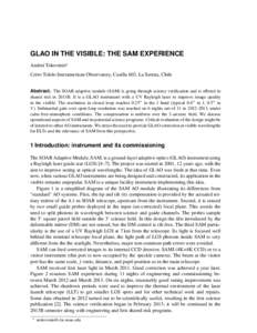 GLAO IN THE VISIBLE: THE SAM EXPERIENCE Andrei Tokovinina Cerro Tololo Interamerican Observatory, Casilla 603, La Serena, Chile Abstract. The SOAR adaptive module (SAM) is going through science verification and is offere