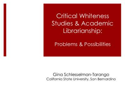 whiteness studies The article argues that critical pedagogy benefits from an intersectional understanding of whiteness studies and globalization discourse following du bois, it suggests that the problem of the twenty-first century is the global color line.