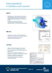 Fahrzeugtechnik  4. Software und Lizenzen ANSYS •