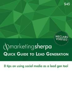 CONTENTS  Lead Generation: 8 tips on using social media as a lead gen tool © Copyright 2014 MECLABS