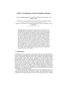 C2E2: A Verification Tool For Stateflow Models Parasara Sridhar Duggirala1 , Sayan Mitra2 , Mahesh Viswanathan1 , and Matthew Potok2 1  2