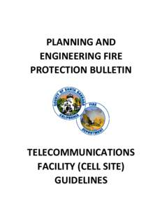 PLANNING AND ENGINEERING FIRE PROTECTION BULLETIN TELECOMMUNICATIONS FACILITY (CELL SITE)