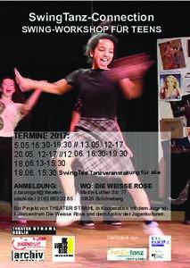 SwingTanz-Connection  SWING-WORKSHOP FÜR TEENS TERMINE 2017: :30-19:17