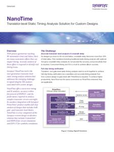 Datasheet  NanoTime Transistor-level Static Timing Analysis Solution for Custom Designs  Overview