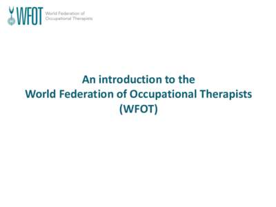 an introduction to the occupational therapy and the work of occupational therapists But a child's main job is playing and learning, and occupational therapists can  evaluate kids' skills for playing, school performance, and daily activities and.
