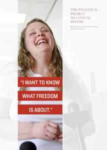 The Innocence Project 2014 Annual Report Benjamin N. Cardozo School of Law, Yeshiva University