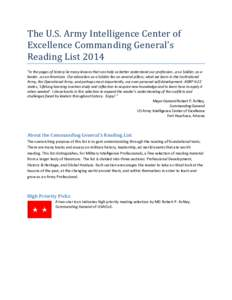 "The U.S. Army Intelligence Center of Excellence Commanding General's Reading List 2014 ""In the pages of history lie many lessons that can help us better understand our profession…as a Soldier, as a leader…as an A"