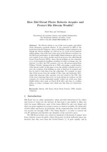 How Did Dread Pirate Roberts Acquire and Protect His Bitcoin Wealth? Dorit Ron and Adi Shamir Department of Computer Science and Applied Mathematics, The Weizmann Institute of Science, Israel {dorit.ron,adi.shamir}@weizm