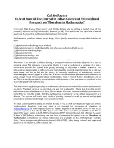 """Call for Papers  Special Issue of The Journal of Indian Council of Philosophical  Research on """"Pluralism in Mathematics""""   Professors  Mih"""