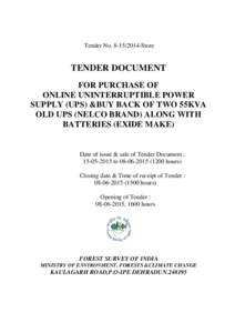 Tender NoStore  TENDER DOCUMENT FOR PURCHASE OF ONLINE UNINTERRUPTIBLE POWER SUPPLY (UPS) &BUY BACK OF TWO 55KVA