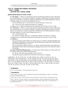 18 USC 2243 NB: This unofficial compilation of the U.S. Code is current as of Jan. 4, 2012 (see http://www.law.cornell.edu/uscode/uscprint.html). TITLE 18 - CRIMES AND CRIMINAL PROCEDURE PART I - CRIMES CHAPTER 109A - SE