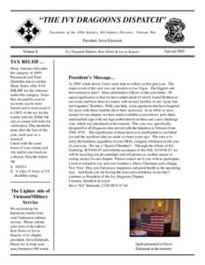 """THE IVY DRAGOONS DISPATCH"" Newsletter of the 3/8th Infantry, 4th Infantry Division - Vietnam War President: Steve Edmunds Volume X"