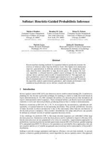 Softstar: Heuristic-Guided Probabilistic Inference Mathew Monfort Computer Science Department University of Illinois at Chicago Chicago, IL 60607