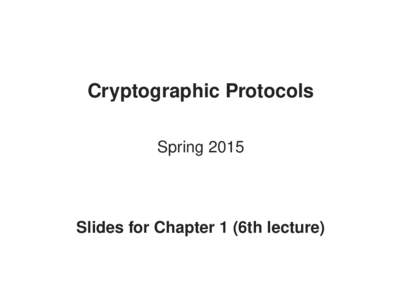 Cryptographic Protocols Spring 2015 Slides for Chapter 1 (6th lecture)  Hamiltonian cycles