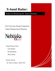 X-band Radar: Radar for Monitoring the Airport Environs FAA University Design Competition Airport Management & Planning