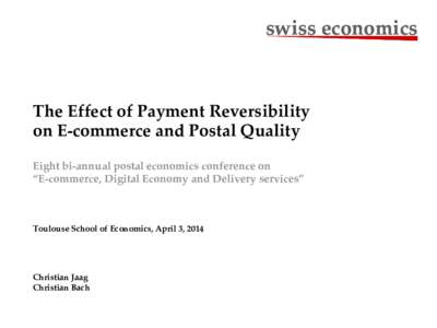 swiss economics  swiss economics The Effect of Payment Reversibility on E-commerce and Postal Quality