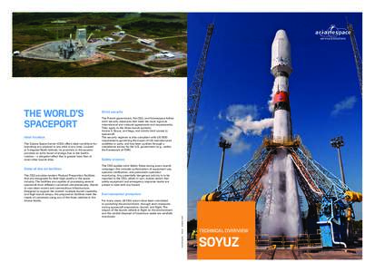 ARIANESPACE-ENG-FLYER SOYUZ (SEPTEMBRE 2015)_Mise en page:47 Page1  Ideal location The Guiana Space Center (CSG) offers ideal conditions for launching any payload to any orbit at any time. Located at 5 degr