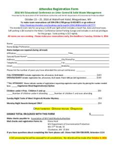 Attendee Registration Form 2016 WV Educational Conference on Litter Control & Solid Waste Management Presented by the Association of WV Solid Waste Authorities and the WV Department of Environmental Protection/REAP Octob