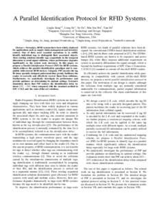 A Parallel Identification Protocol for RFID Systems Linghe Kong∗† , Liang He∗ , Yu Gu∗ , Min-You Wu† , Tian He‡ ∗ Singapore University of Technology and Design, Singapore † Shanghai Jiao Tong University,