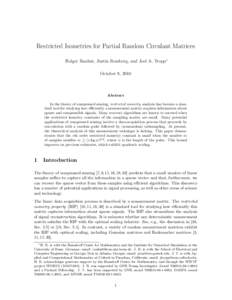 Restricted Isometries for Partial Random Circulant Matrices Holger Rauhut, Justin Romberg, and Joel A. Tropp∗ October 9, 2010 Abstract In the theory of compressed sensing, restricted isometry analysis has become a stan