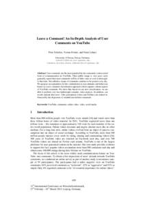 Leave a Comment! An In-Depth Analysis of User Comments on YouTube Peter Schultes, Verena Dorner, and Franz Lehner University of Passau, Passau, Germany , {verena.dorner,franz.lehner}@uni-passau