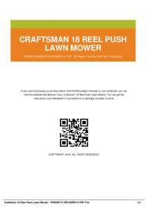 CRAFTSMAN 18 REEL PUSH LAWN MOWER EBOOK ID WWOM7-C1RPLMPDF-0   PDF : 36 Pages   File Size 2,357 KB   2 Aug, 2016 If you want to possess a one-stop search and find the proper manuals on your products, you can visit this w
