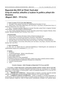 REVISTA DE POLITICA ŞTIINŢEI ŞI SCIENTOMETRIE – SERIE NOUĂ  Vol. 4, No. 4, Decembrie 2015, pRaportul din 2015 al Think Tank-ului Grup de analiză, atitudine şi acţiune în politica ştiinţei din