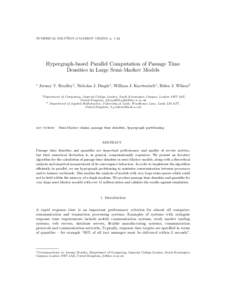 NUMERICAL SOLUTION of MARKOV CHAINS, p. 1–22  Hypergraph-based Parallel Computation of Passage Time Densities in Large Semi-Markov Models ∗
