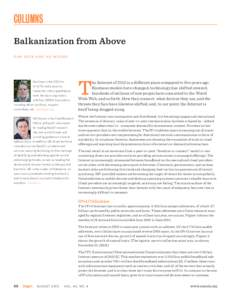 COLUMNS Balkanization from Above DAN GEER AND HD MOORE Dan Geer is the CISO for In-Q-Tel and a security