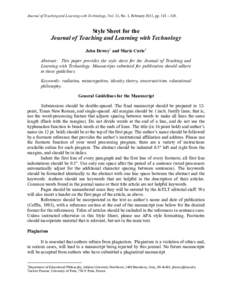 Journal of Teaching and Learning with Technology, Vol. 13, No. 1, February 2013, pp. 118 – 120.  Style Sheet for the Journal of Teaching and Learning with Technology John Dewey1 and Marie Curie2 Abstract: This paper pr
