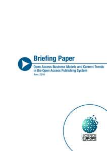Briefing Paper Open Access Business Models and Current Trends in the Open Access Publishing System A pril 2016  April 2016