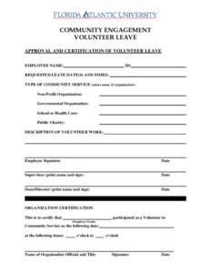 COMMUNITY ENGAGEMENT VOLUNTEER LEAVE APPROVAL AND CERTIFICATION OF VOLUNTEER LEAVE EMPLOYEE NAME:  ID:
