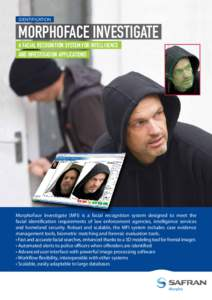 IDENTIFICATION  MORPHOFACE INVESTIGATE N  A FACIAL RECOGNITION SYSTEM FOR INTELLIGENCE