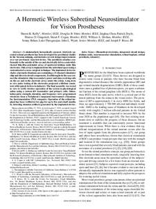 IEEE TRANSACTIONS ON BIOMEDICAL ENGINEERING, VOL. 58, NO. 11, NOVEMBERA Hermetic Wireless Subretinal Neurostimulator for Vision Prostheses