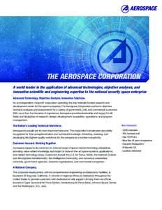THE AEROSPACE CORPORATION  SHAPING THE FUTURE