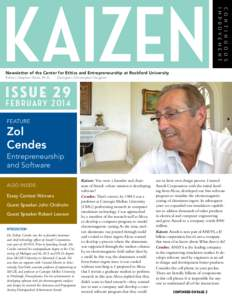 C o n t i n u o u s Improvement KAIZEN Newsletter of the Center for Ethics and Entrepreneurship at Rockford University Editor: Stephen Hicks, Ph.D.