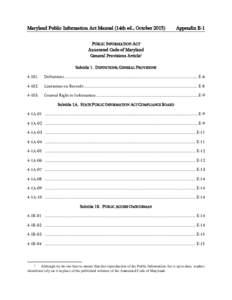 Maryland Public Information Act Manual (14th ed., OctoberAppendix E-1 PUBLIC INFORMATION ACT Annotated Code of Maryland