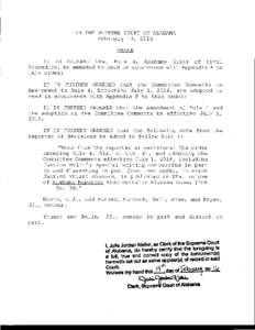 IN THE SUPREME COURT OF ALABAMA February 19, 2016 ORDER IT IS ORDERED that Rule 4, Alabama Rules of Civil Procedure, be amended to read in accordance with Appendix A to this order;