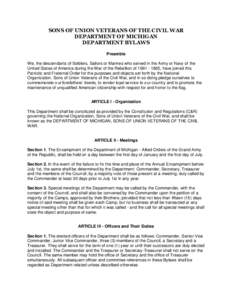 SONS OF UNION VETERANS OF THE CIVIL WAR DEPARTMENT OF MICHIGAN DEPARTMENT BYLAWS Preamble We, the descendants of Soldiers, Sailors or Marines who served in the Army or Navy of the United States of America during the War