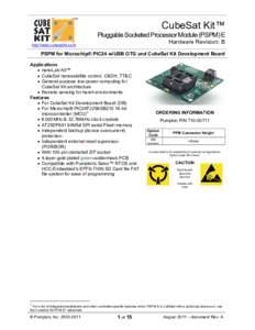 TM  CubeSat Kit™ Pluggable Socketed Processor Module (PSPM) E Hardware Revision: B