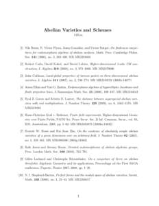 Abelian Varieties and Schemes 14Kxx [1] Nils Bruin, E. Victor Flynn, Josep Gonz´alez, and Victor Rotger, On finiteness conjectures for endomorphism algebras of abelian surfaces, Math. Proc. Cambridge Philos. Soc