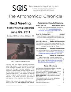 Next Meeting: Public Viewing Session(s) June 3/4, 2011 Darling Hill Observatory, 8:30 pm - ??