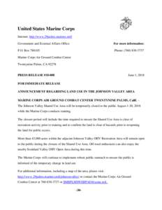 United States Marine Corps Internet: http://www.29palms.marines.mil/ Government and External Affairs Office For more information: