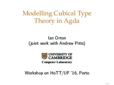 Modelling Cubical Type Theory in Agda