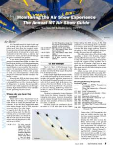 Monitoring the Air Show Experience The Annual MT Air Show Guide By Larry Van Horn, MT Assistant Editor, N5FPW DoD photo