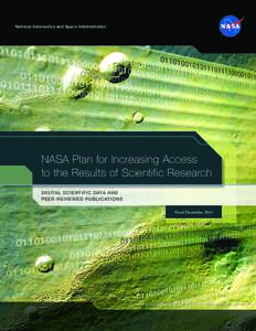 National Aeronautics and Space Administration  NASA Plan for Increasing Access to the Results of Scientific Research DIGITAL SCIENTIFIC DATA AND PEER-REVIEWED PUBLICATIONS