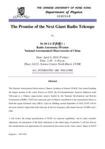 THE CHINESE UNIVERSITY OF HONG KONG  Department of Physics SEMINAR  The Promise of the Next Giant Radio Telesope