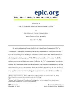 Comments of THE ELECTRONIC PRIVACY INFORMATION CENTER to THE FEDERAL TRADE COMMISSION, Cross-Device Tracking Workshop December 16, 2015