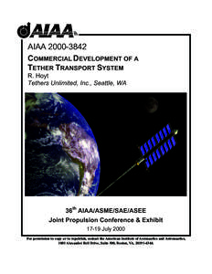 AIAACOMMERCIAL DEVELOPMENT OF A TETHER TRANSPORT SYSTEM R. Hoyt Tethers Unlimited, Inc., Seattle, WA