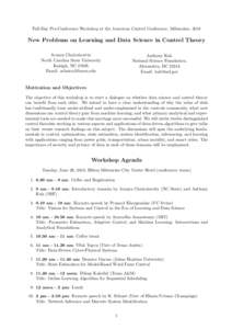 Full-Day Pre-Conference Workshop at the American Control Conference, Milwaukee, 2018  New Problems on Learning and Data Science in Control Theory Aranya Chakrabortty North Carolina State University Raleigh, NC 27695